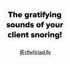 #EstheticianLife