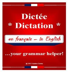 """Do you want an excellent way for your students to increase their grammar, spelling, and listening skills in French? These 7 various """"Dictee"""" (Dictations) are an excellent tool to use, making it so beneficial."""