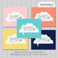 Sweet Dreams Printable Nursery or Childs room print Multiple Sizes and Colors