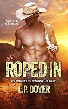 Roped In: An Armed & Dangerous Novel