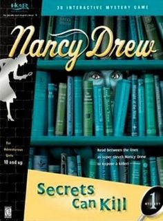 Nancy Drew #1: Secrets Can Kill -Nostalgic because it's the first one. Not great but nice start to the series.