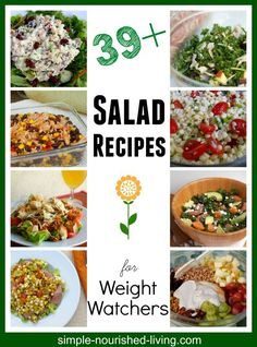39+ Easy Healthy Salad Recipes for Weight Watchers. All with nutrition details and points plus. http://simple-nourished-living.com/2015/04/best-weight-watchers-salad-recipes-light-healthy/