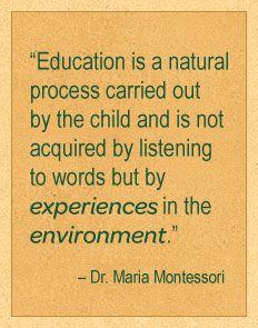 montessori...parent education...Maria quote... Littleorchardmintessori.com