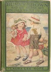 All of the Bunny Brown books are wonderful! I wish I could have been that kind of kid!