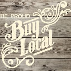 please think about the positives of buying local. Think of your job. Think of the future. Buy Local, Shop Local, Support Local Business, Small Business Saturday, Tough Times, Business Quotes, Small Towns, Farmers Market, The Locals