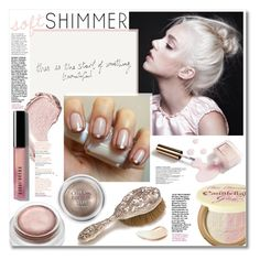 """Soft Shimmer"" by katrinaalice ❤ liked on Polyvore featuring beauty, Ciaté, Too Faced Cosmetics, rms beauty, Bourjois, Bobbi Brown Cosmetics and Burberry"