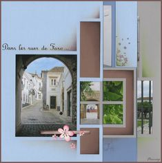 In the streets of Faro . - Flopassionscrap ♡ Here is a series of pages superimposed on our walk in the streets of Faro .