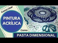 Como Usar Pintura Acrílica como Pasta Dimensional - - YouTube Flower Tutorial, Diy Tutorial, Bottles And Jars, Easy Diy Crafts, Painting Techniques, Decoupage, Pasta, 3 D, Mosaic