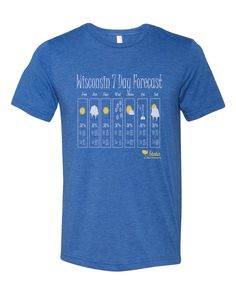 Wisconsin 7 Day Weather Forecast Crew Tee