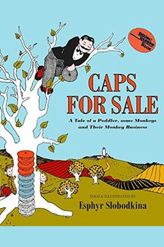 Caps for Sale by Esphyr Slobodkina - BookBub Saxon Phonics, Books Everyone Should Read, Rainbow Resource, Vocabulary Activities, Writing Activities, Book Stands, Reading Rainbow, Great Books, Book Publishing
