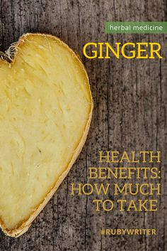 Herbal Medicine: How much ginger does it take to gain the health benefits?…