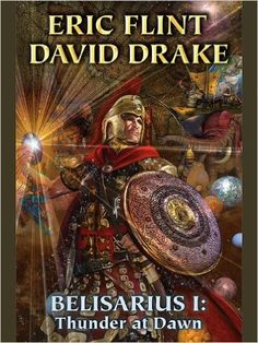 Amazon.com: Belisarius I: Thunder at Dawn (Belisarius Saga combo volumes Book 1) eBook: David Drake, Eric Flint: Kindle Store
