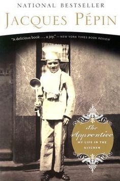 Chefs, Books To Read, My Books, Cook Books, Old World Kitchens, Jacque Pepin, Houghton Mifflin Harcourt, Life Kitchen, Best Chef