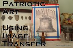 patriotic art using image transfer to canvas - Hmmm...so many things you could do an iron on transfer of!!  Idea!!!
