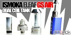 Ismoka Eleaf GS Air Atomizer $8.99 | GOTSMOK.COM Fan Out, Electronic Cigarette, Vaping, Good Things, Vape, Electronic Cigarettes