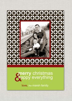 Merry Christmas & Happy Everything Card