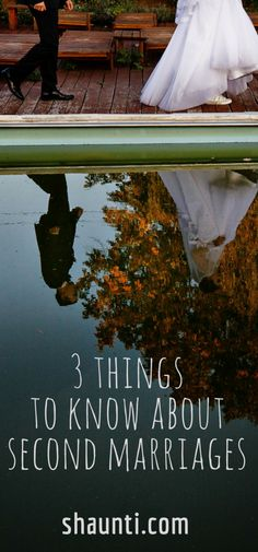 You need to know these three things if you are considering getting married again.