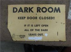 Don't let the dark out