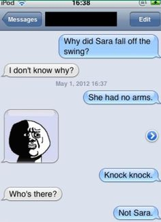 funniest joke I've ever heard!!!