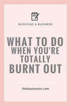 If you're feeling totally burnt out, here are some tips to get you out of the slump via @Rachel | Blogging + Business