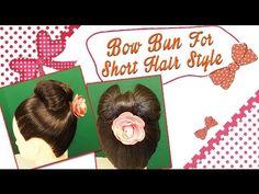 Bow Bun For Short Hair Style  http://www.youtube.com/watch?v=54nPnW4f71Y
