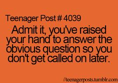 so true @madelinelol99 don't I do that :)