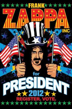 ☮ American Hippie Rock Music Poster ~ zappa-president-poster