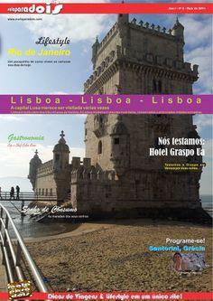 Revista malaparadois nº 2 - Maio de 2014 Matéria de capa: Lisboa www.malaparadois.com - Dicas de Viagens & Lifestyle em um único site!  Malaparadois Magazine # 2 - May 2014  Cover story: Lisbon  #travel #magazine #revistadeviagem #tips #trip #turismo #dicasdeviagens #cool #malaparadois #traveling #stamp