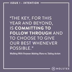 Walking With Purpose: Making Plans Vs. Taking Action by Monica Pirani.