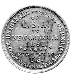 Confederate Half Dollar Obverse Legend: ORIGINALS STRUCK BY ORDER OF C.S.A. IN NEW ORLEANS 1861