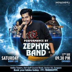 Your favourite Zephyr Band is back on Impromptu! Get ready to groove on the popular Bollywood and Sufi numbers on this Saturday, 9.30 PM onwards. Book your tables today: +91 – 7840055999.
