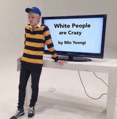 LMAO MIN YOONGI U ARE WHITE