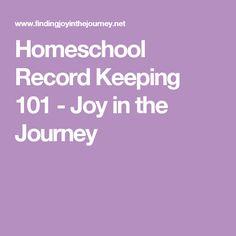 Homeschool Record Keeping 101 - Joy in the Journey