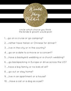 Black & White Striped Gold Glitter Bridal Shower Game // Would They Rather? // Choose what you think the couple would rather do // click here for pricing:  http://betsygettis.blogspot.com/p/design.html