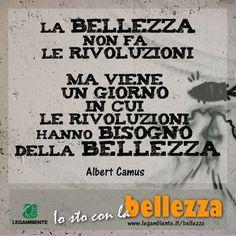 La bellezza secondo Albert Camus. E secondo te? www.legambiente.it/bellezza