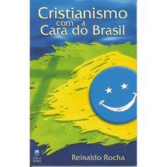 Adquira o seu na nossa loja do Mercado Livre : http://produto.mercadolivre.com.br/MLB-787879915-cristianismo-com-a-cara-do-brasil-reinaldo-rocha-_JM