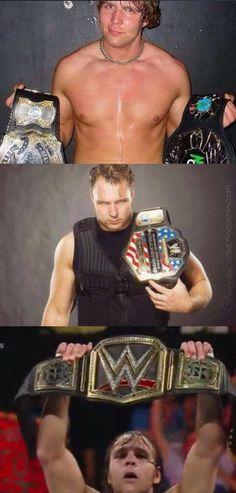 Evolution of a Champion! ;) Dean Ambrose