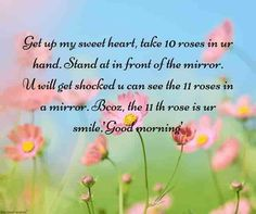 Mornings are beautiful and by sending SMS messages to your friends will start their day with good luck. Here are Best romantic love SMS to make your loved one's morning. Good Morning Romantic, Good Morning Angel, Good Morning Quotes For Him, Romantic Love Messages, Cute Quotes For Life, Good Morning Messages, Good Morning Greetings, Good Morning Wishes, Good Morning Images
