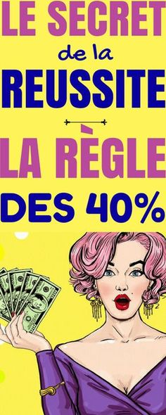 La RÈGLE des 40% : le secret simple de la RÉUSSITE !
