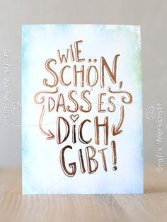 Wie schön - Postkarten - Grafik Werkstatt Bielefeld Lettering Design, Hand Lettering, Diy Postcard, Birthday Cards, Happy Birthday, Calligraphy Tutorial, Watercolor Quote, Handwritten Quotes, Sketch Notes