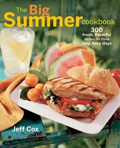 The Big Summer Cookbook : 300 Fresh, Flavorful Recipes for Those Lazy, Hazy Days by Jeff Cox Paperback) for sale online Cucumber Soup Recipe, Avocado Soup, Summer Recipes, Great Recipes, Simple Recipes, Organic Recipes, Ethnic Recipes, Best Cookbooks, Cookbook Recipes