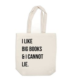 canvas tote bag I Like Big Books and I Cannot by ExLibrisJournals ($18)