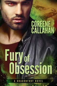 LAST DAY TO ENTER!!! Fury of Obsession by Coreene Callahan ♥ Book Tour & GIVEAWAY ♥ (Paranormal Romance)