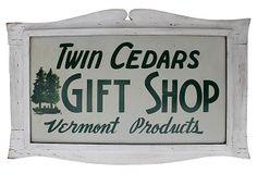 Twin Cedars Gift Shop Sign on OneKingsLane.com
