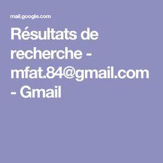 Résultats de recherche - mfat.84@gmail.com - Gmail