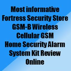 The best do it yourself wireless home security systems home fortress security store gsm b wireless cellular gsm home security alarm system kit review solutioingenieria Images