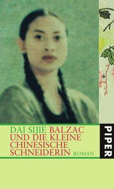 Balzac Und Die Kleine Chinesische Schneiderin Roman