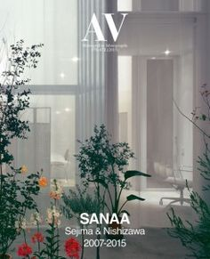 AV 171-172: Sanaa. Sejima & Nishizawa 2007-2015  Q 72 Sejima 51 http://encore.fama.us.es/iii/encore/record/C__Rb2645776?lang=spi