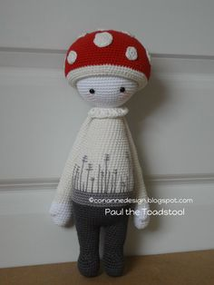 """Paul the Toadstool """"This doll is handmade by Corianne (CorianneDesign) from a design and pattern by lalylala handmade . Lydia Tresselt / www.lalylala.com"""""""