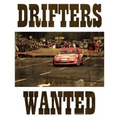 Drifters Wanted Shirt powered by Spreadshirt